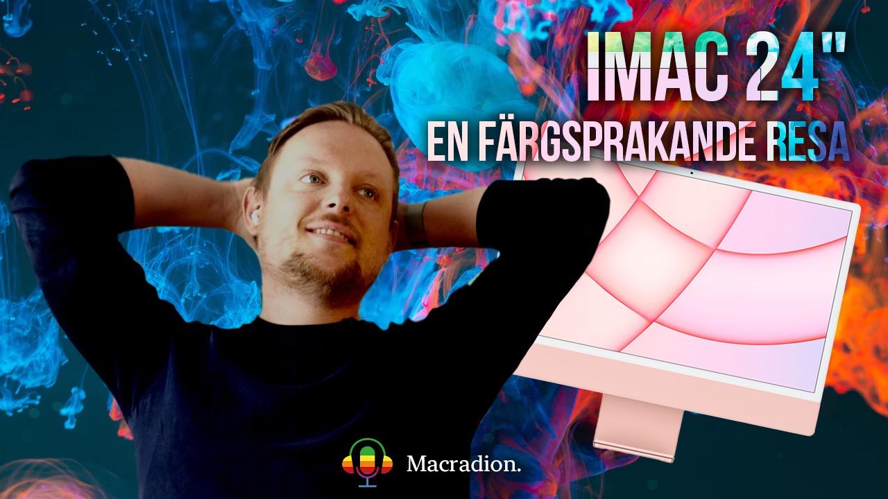 """iMac 24"""" - en färgsprakande resa"""